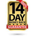 14 day 100 money back guarantee golden sign vector image vector image