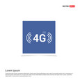 4g icon - blue photo frame vector image vector image