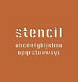 decorative lowercase stencil-plate sans serif font vector image vector image