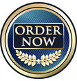 order now gold label vector image vector image