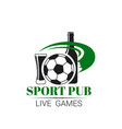 soccer sports pub live football bar icon vector image vector image
