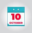 10 october flat daily calendar icon vector image vector image