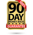 90 day 100 money back guarantee golden sign vector image vector image