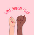 girls support woman anti racist power quote vector image vector image