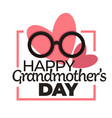 happy grandmother day isolated holiday icon vector image