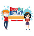 keep your distance banner with cartoon character vector image vector image