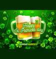 happy st patricks day card with beer lucky clover vector image vector image