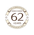 realistic sixty two years anniversary celebration vector image vector image