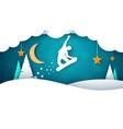 snowboard cartoon paper landscape fir moon vector image vector image