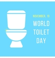 world day of the toilet bowl vector image