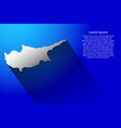 abstract map of cyprus with long shadow on blue vector image vector image