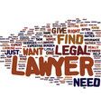 find a lawyer text background word cloud concept vector image vector image