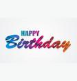 happy birthday card rainbow waves design vector image vector image