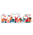 happy birthday concept with celebrating cheerful vector image