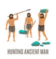 hunting ancient men vector image vector image