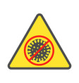 sign caution coronavirus stop coronavirus vector image
