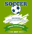soccer ball green poster template vector image vector image