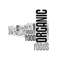 why organic food is better for you text word vector image vector image