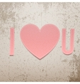 I love You Realistic Valentines Day paper Sign vector image vector image
