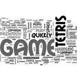 a brief history of tetris text word cloud concept vector image vector image