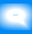 blurred speech bubble communication concept sign vector image vector image