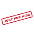 Just For Kids Text Rubber Stamp vector image vector image