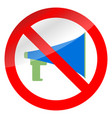 no propaganda and ban megaphone vector image