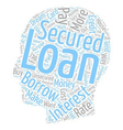 Please Explain What A Secured Loan Is text vector image vector image