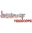 telescope review text background word cloud vector image vector image