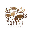 coffee hand drawn logo design with mugs and paper vector image vector image