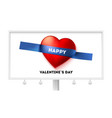 happy valentines day billboard with holiday vector image vector image