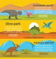 dinosaur park banner horizontal set flat style vector image