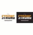 stay strong slogan for t-shirt design typography vector image vector image