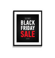 black friday sale poster in frame online shopping vector image vector image