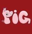 cheerful pig sign vector image vector image