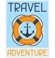 Travel Adventure Nautical retro poster in flat vector image vector image