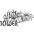 a brief history of the tower of london text word vector image vector image