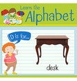 Flashcard letter D is for desk vector image vector image
