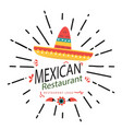 mexican restaurant hat white background ima vector image