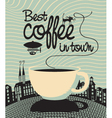 Best coffee in town vector | Price: 3 Credits (USD $3)