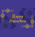 happy dussehra festival india stylish vector image vector image