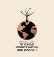 world day to combat desertification and drought vector image vector image