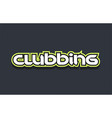 clubbing word text logo design green blue white vector image vector image