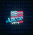 happy memorial day glowing neon sign with usa vector image vector image