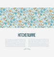 kitchenware and tableware concept vector image