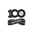 100 percent natural green label black and vector image vector image