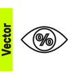 black line eye with percent icon isolated on white vector image vector image