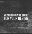 grain texture for your design vector image vector image