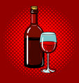 bottle of wine with glass pop art vector image vector image