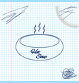 bowl hot soup line sketch icon isolated on vector image